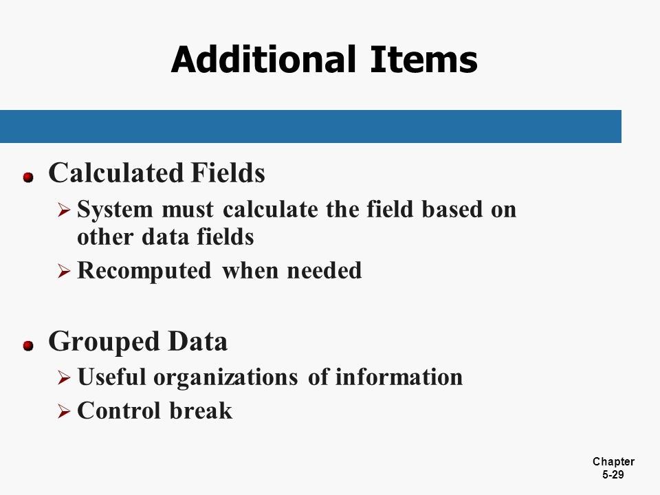 Additional Items Calculated Fields Grouped Data
