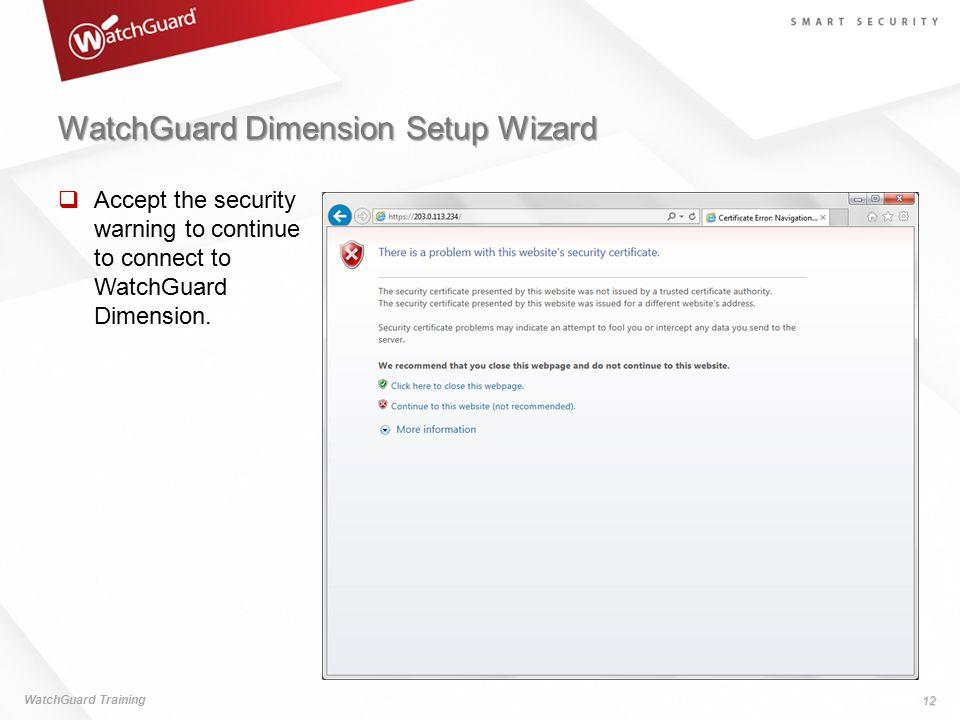 WatchGuard Dimension Setup Wizard