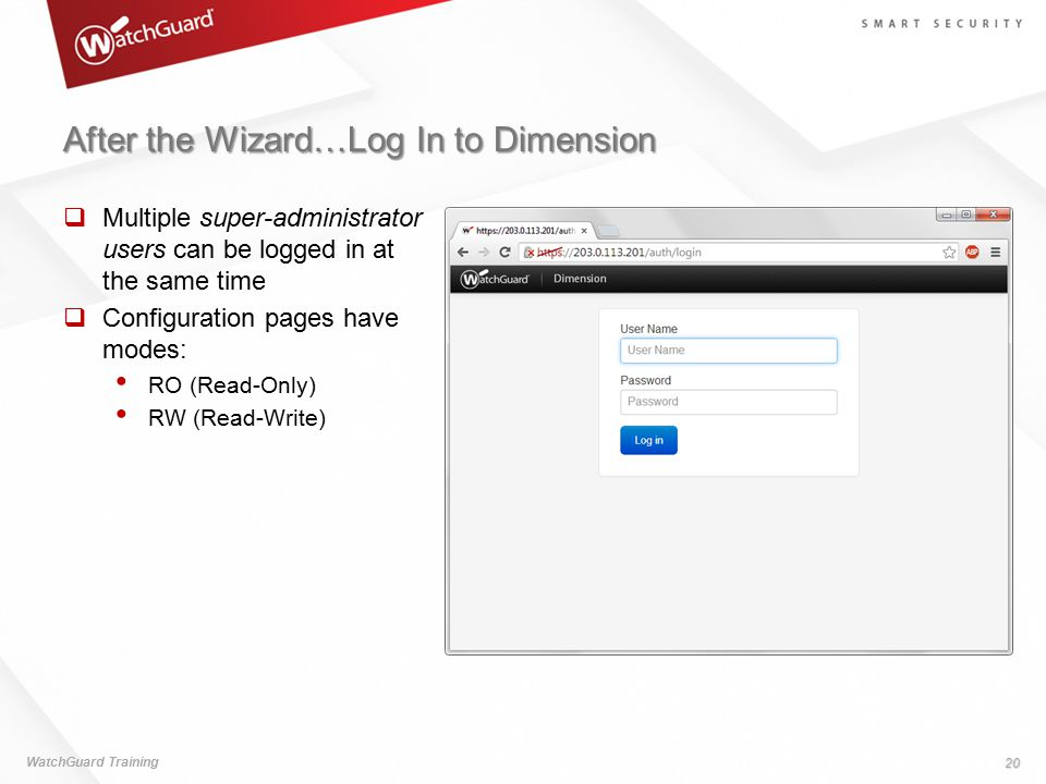 After the Wizard…Log In to Dimension