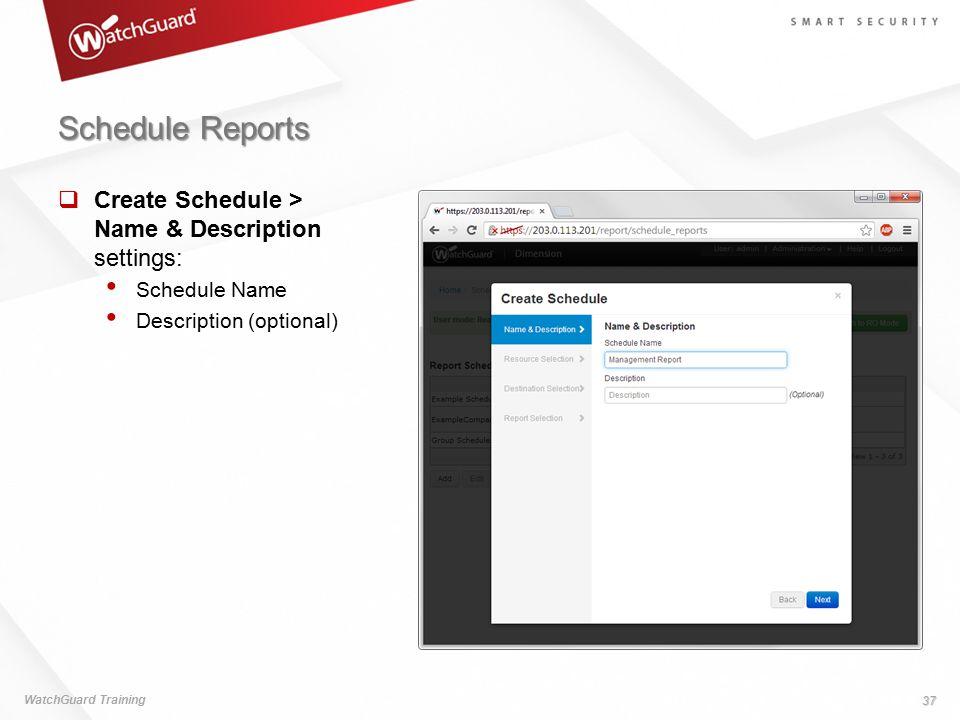 Schedule Reports Create Schedule > Name & Description settings: