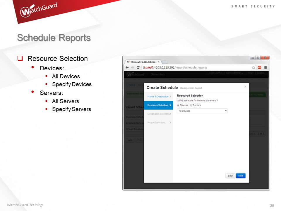 Schedule Reports Resource Selection Devices: Servers: All Devices