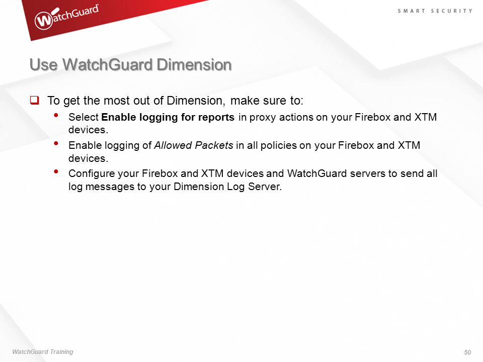 Use WatchGuard Dimension