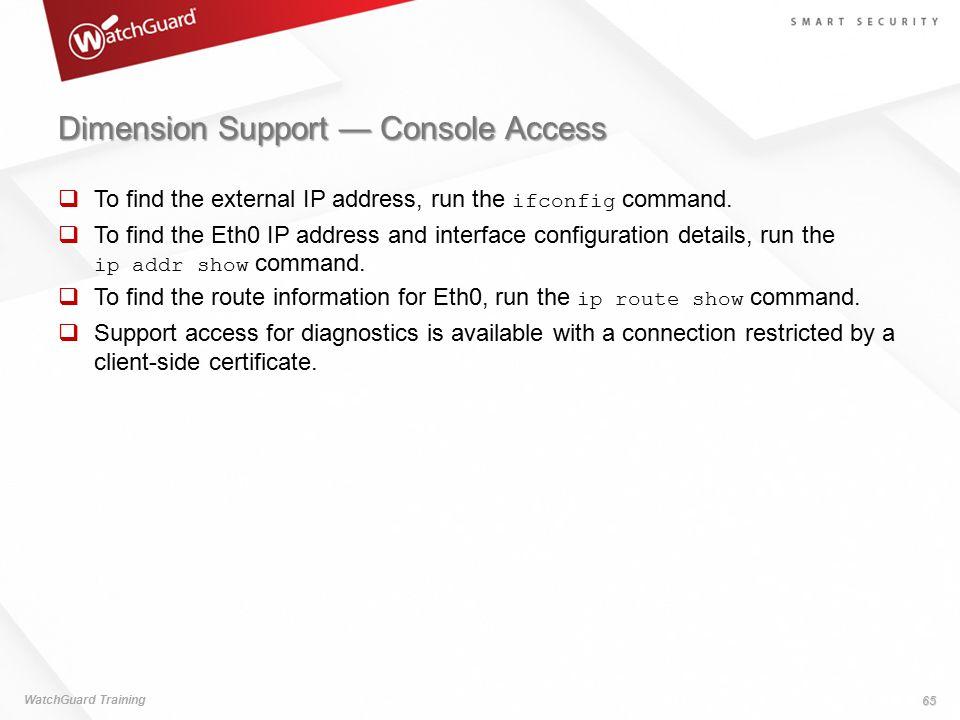 Dimension Support — Console Access