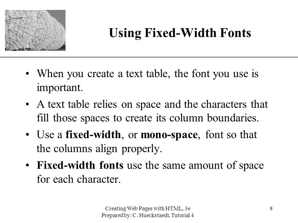 Using Fixed-Width Fonts