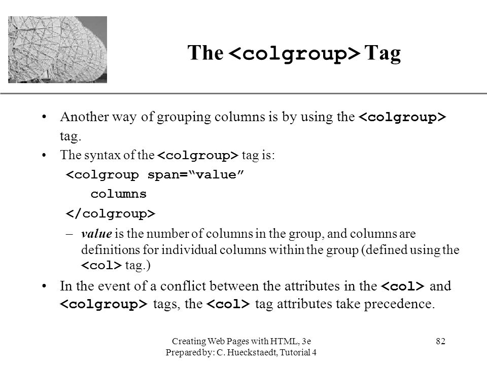 The <colgroup> Tag