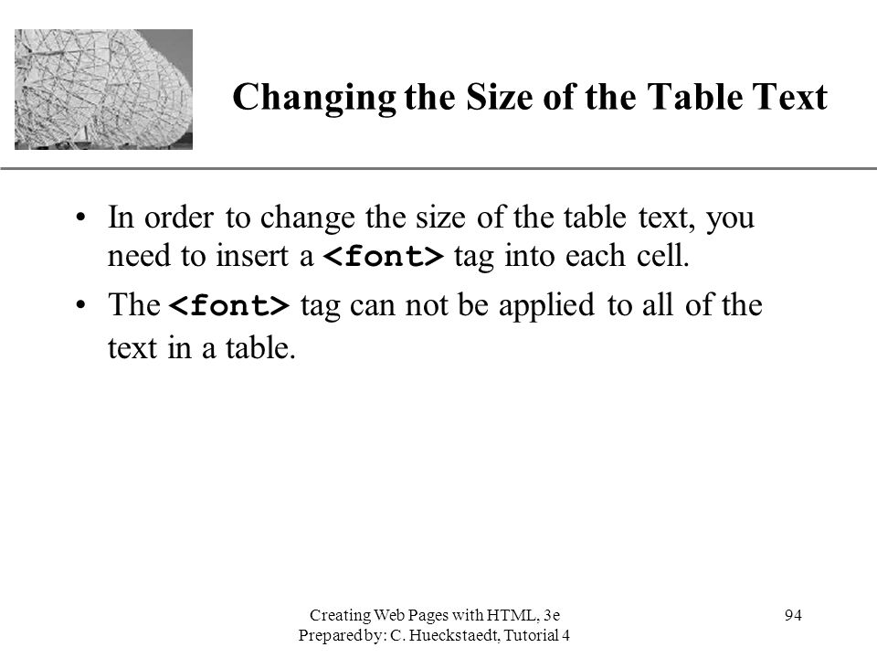Changing the Size of the Table Text