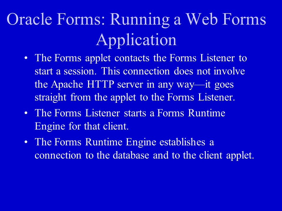Oracle Forms: Running a Web Forms Application