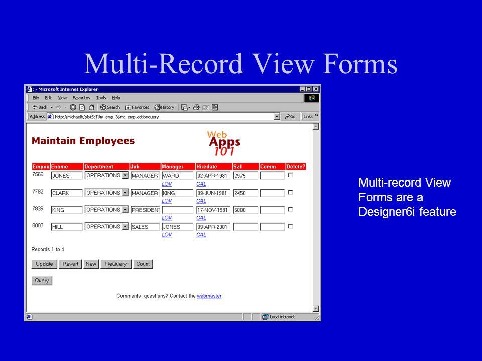 Multi-Record View Forms