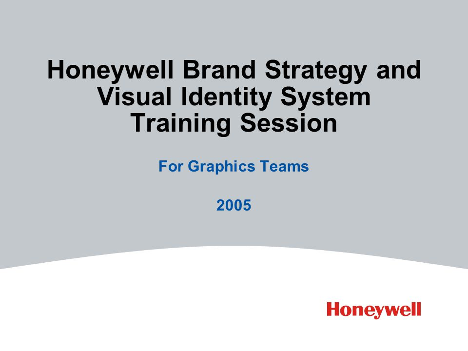 Honeywell Brand Strategy and Visual Identity System Training Session