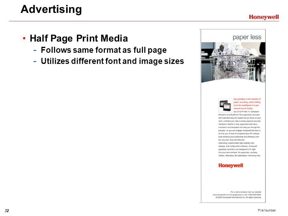 Advertising Half Page Print Media Follows same format as full page