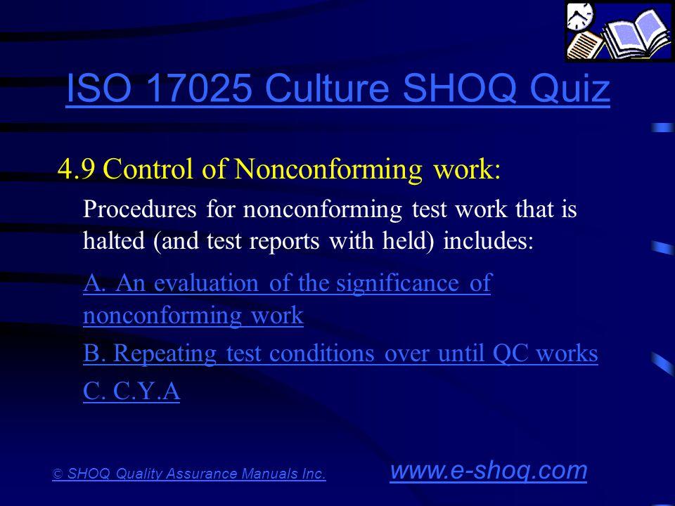 ISO 17025 Culture SHOQ Quiz 4.9 Control of Nonconforming work: