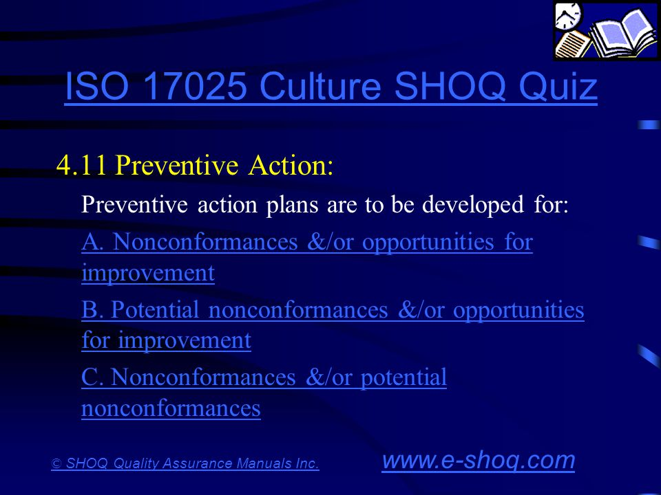 ISO 17025 Culture SHOQ Quiz 4.11 Preventive Action: