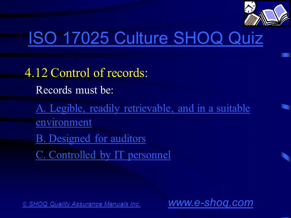 ISO 17025 Culture SHOQ Quiz 4.12 Control of records:
