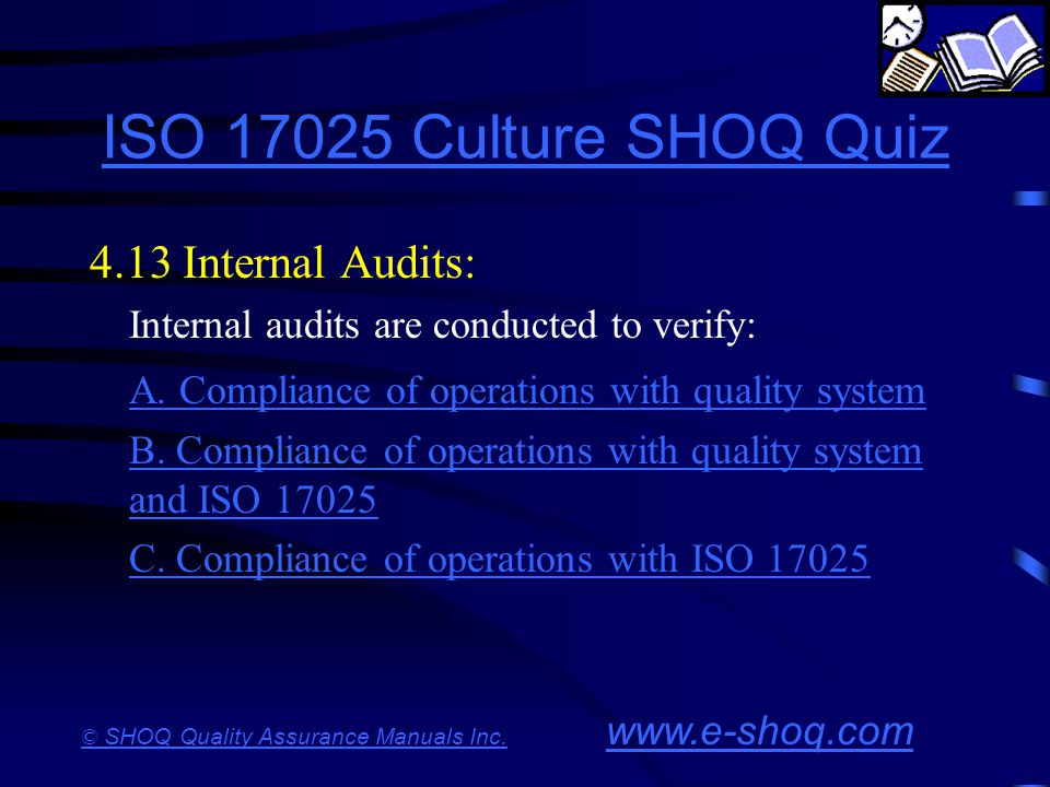 ISO 17025 Culture SHOQ Quiz 4.13 Internal Audits:
