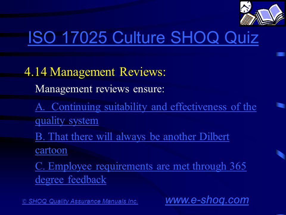 ISO 17025 Culture SHOQ Quiz 4.14 Management Reviews: