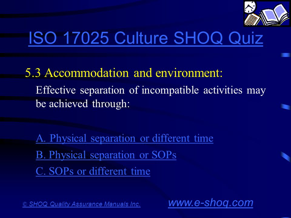 ISO 17025 Culture SHOQ Quiz 5.3 Accommodation and environment: