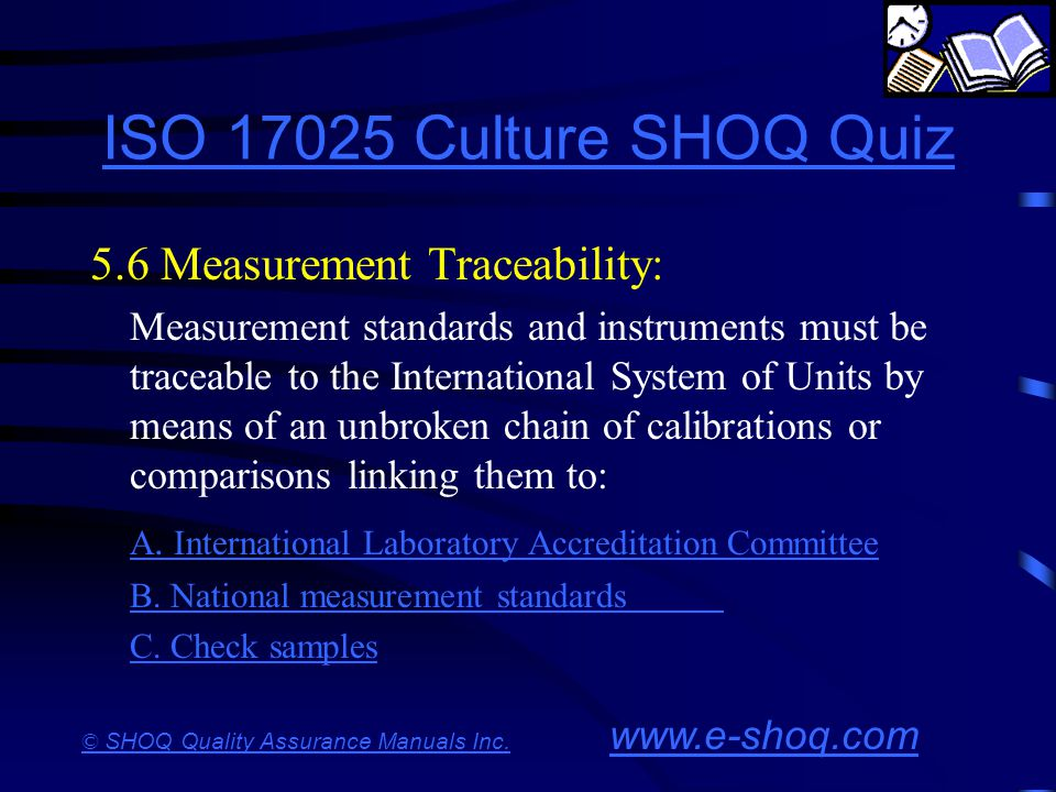 ISO 17025 Culture SHOQ Quiz 5.6 Measurement Traceability: