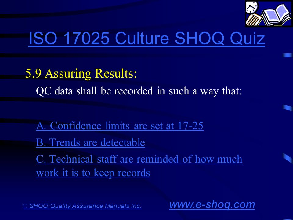 ISO 17025 Culture SHOQ Quiz 5.9 Assuring Results: