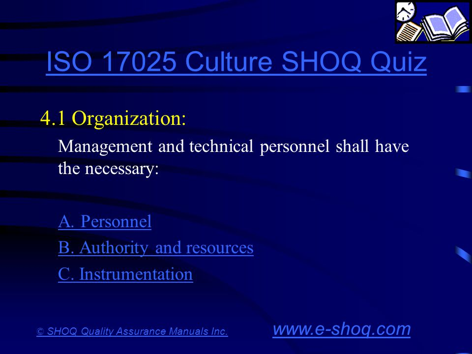 ISO 17025 Culture SHOQ Quiz 4.1 Organization: