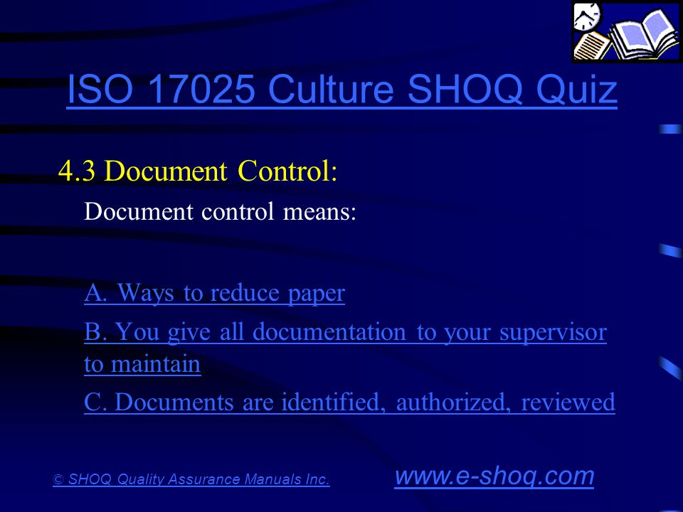 ISO 17025 Culture SHOQ Quiz 4.3 Document Control: