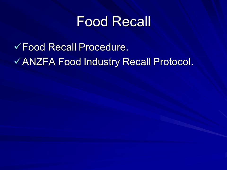 Food Recall Food Recall Procedure.