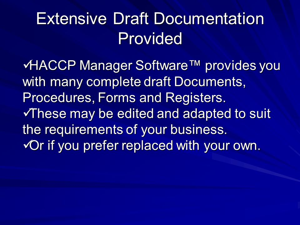 Extensive Draft Documentation Provided