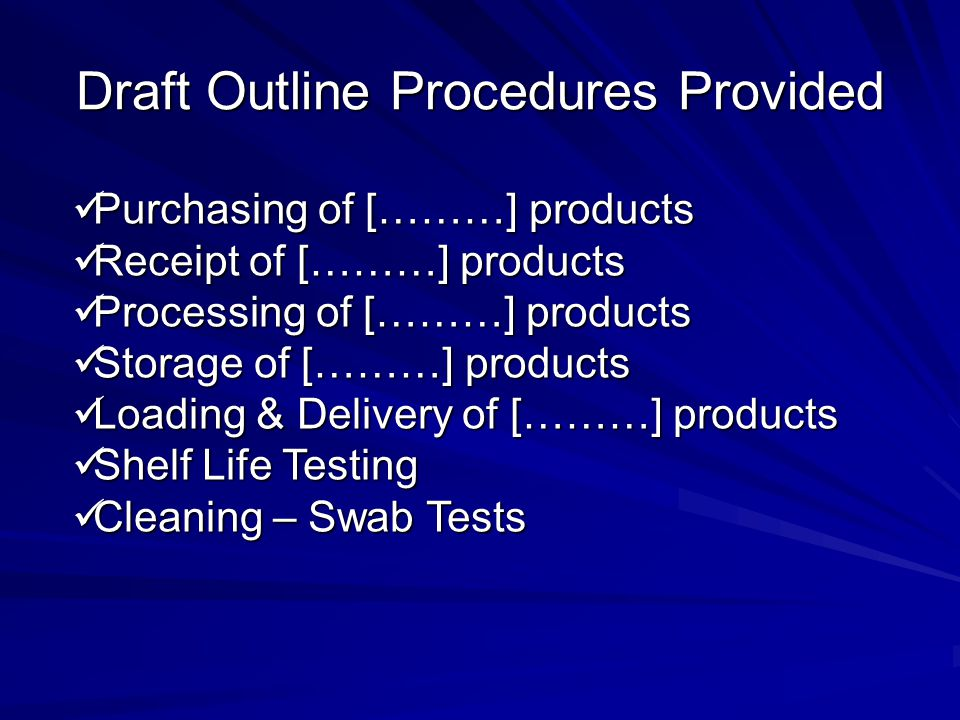 Draft Outline Procedures Provided