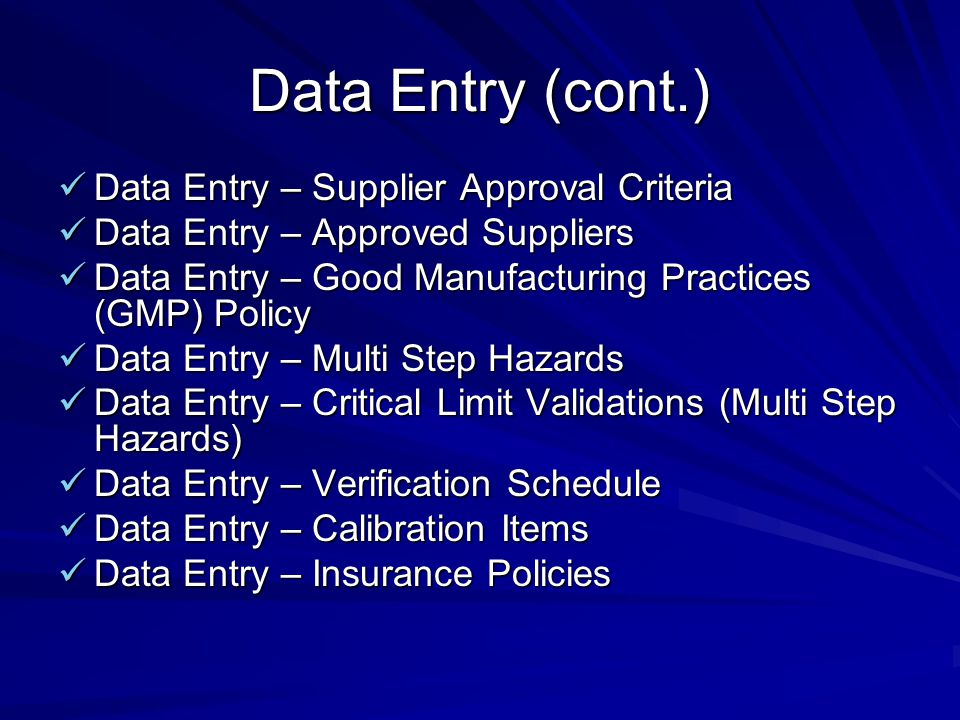 Data Entry (cont.) Data Entry – Supplier Approval Criteria