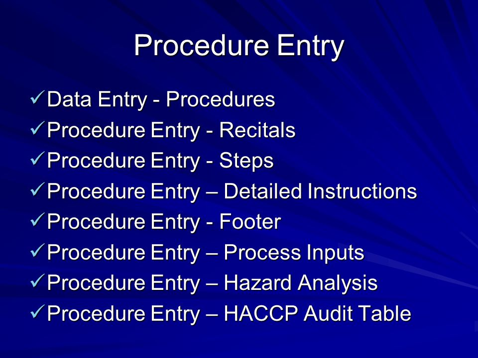 Procedure Entry Data Entry - Procedures Procedure Entry - Recitals