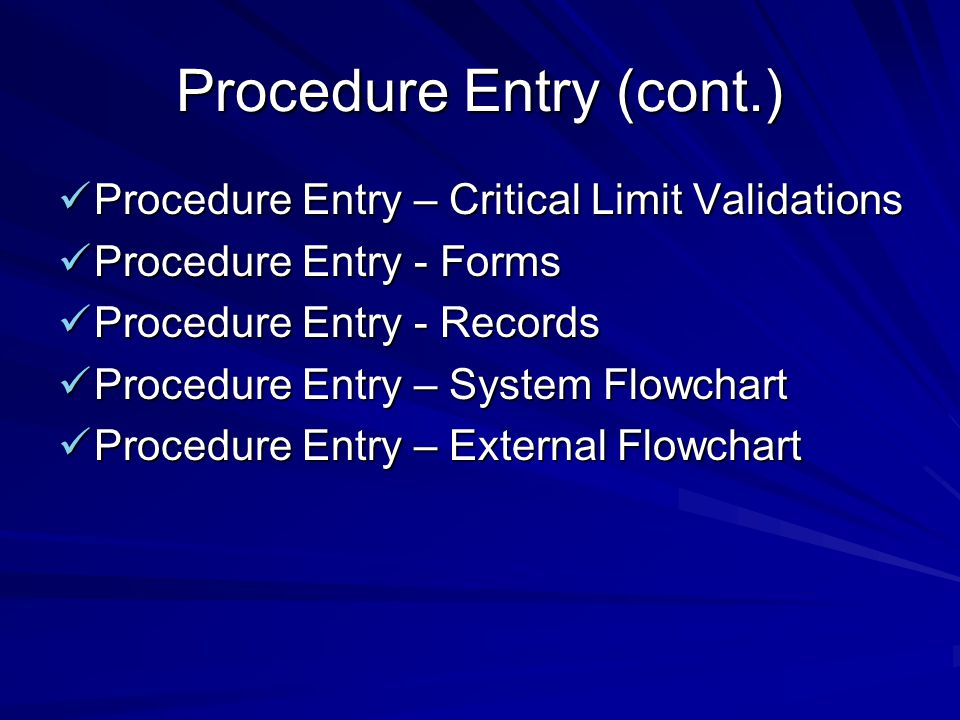 Procedure Entry (cont.)