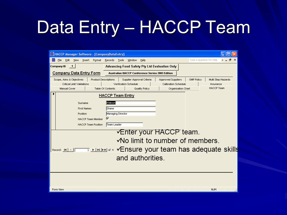 Data Entry – HACCP Team Enter your HACCP team.