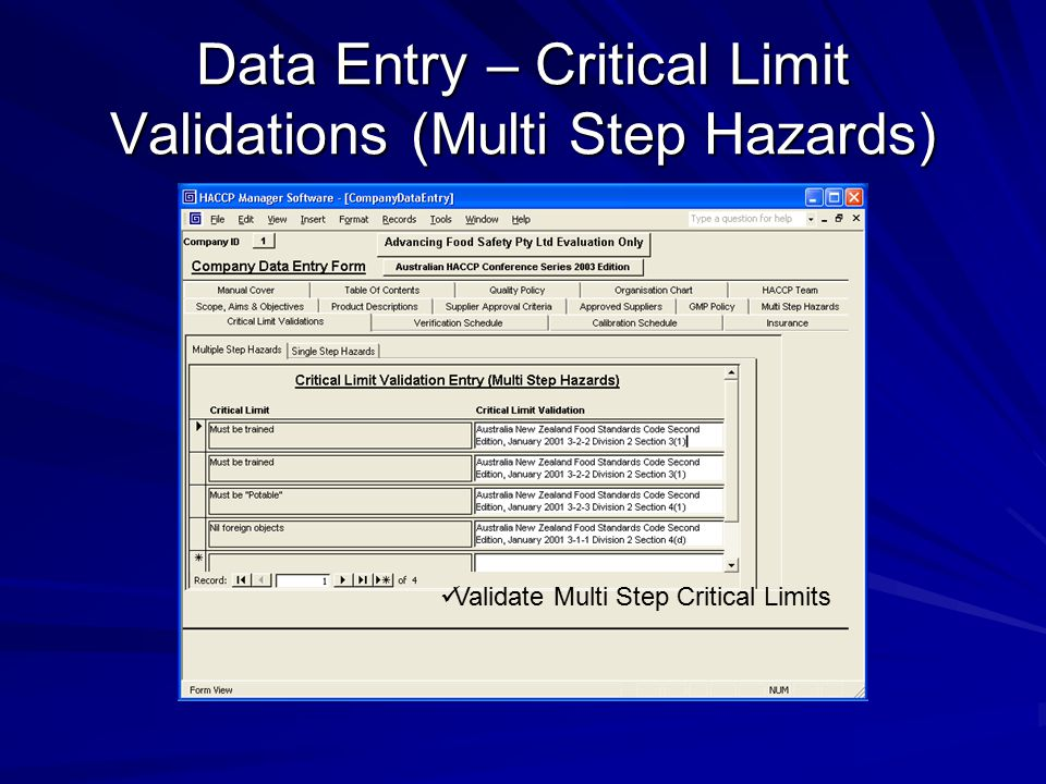 Data Entry – Critical Limit Validations (Multi Step Hazards)