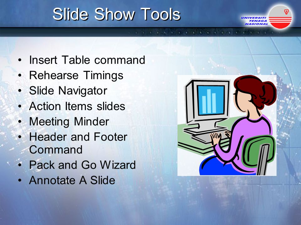 Slide Show Tools Insert Table command Rehearse Timings Slide Navigator