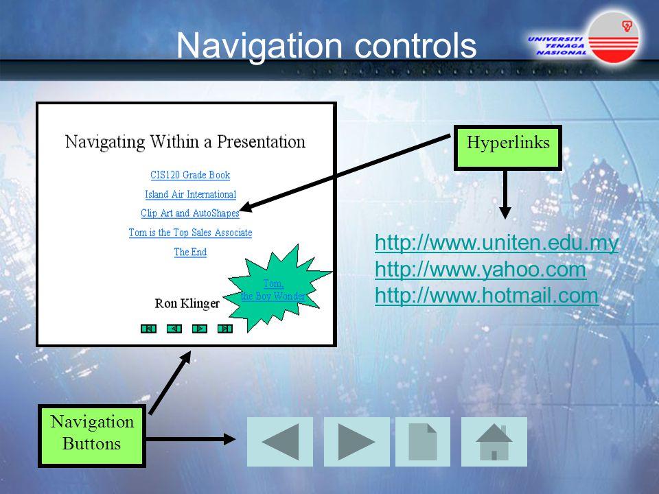 Navigation controls http://www.uniten.edu.my http://www.yahoo.com
