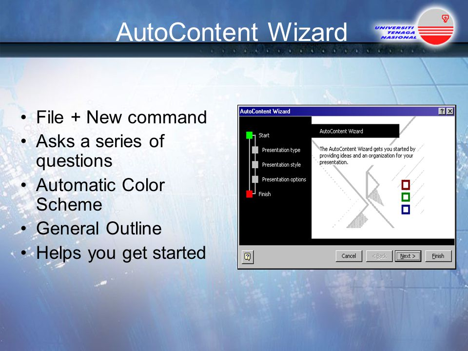 AutoContent Wizard File + New command Asks a series of questions