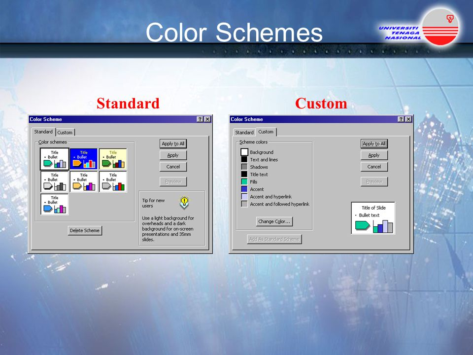 Color Schemes Standard Custom