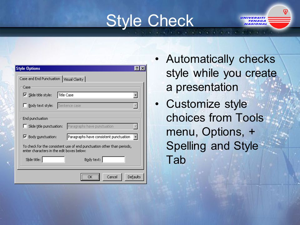 Style Check Automatically checks style while you create a presentation