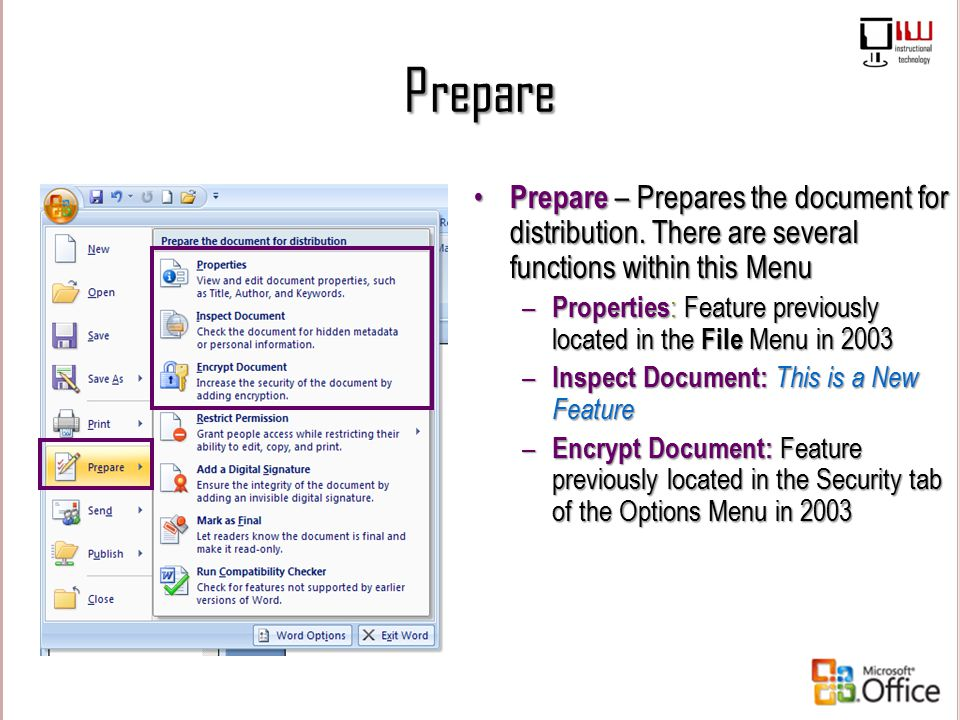 Prepare Prepare – Prepares the document for distribution. There are several functions within this Menu.
