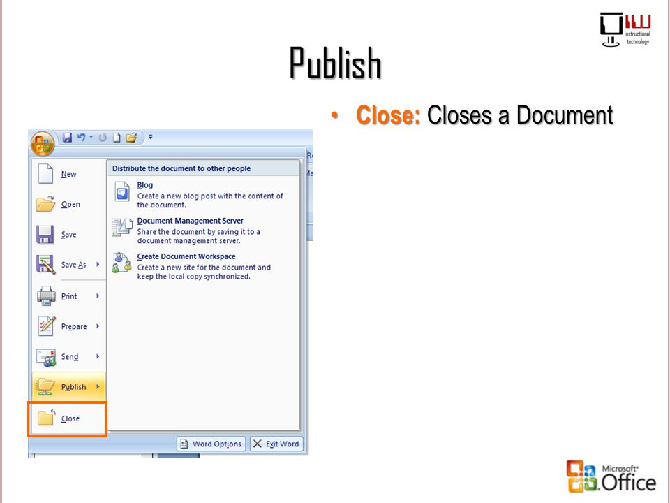 Publish Close: Closes a Document