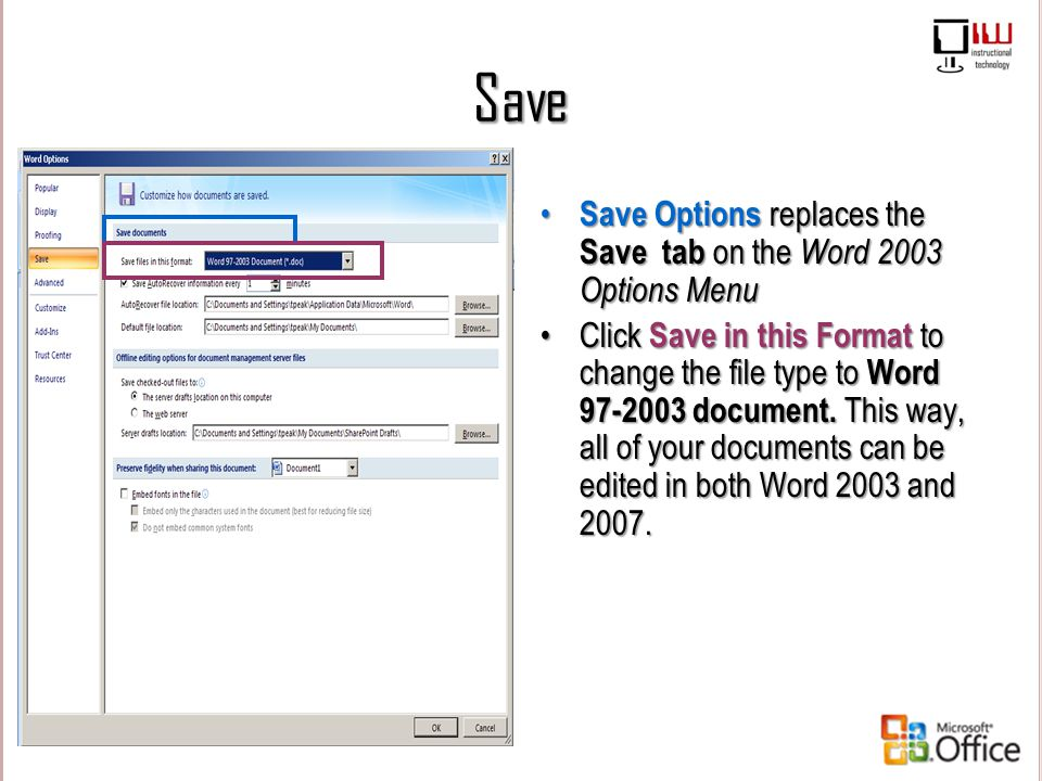 Save Save Options replaces the Save tab on the Word 2003 Options Menu