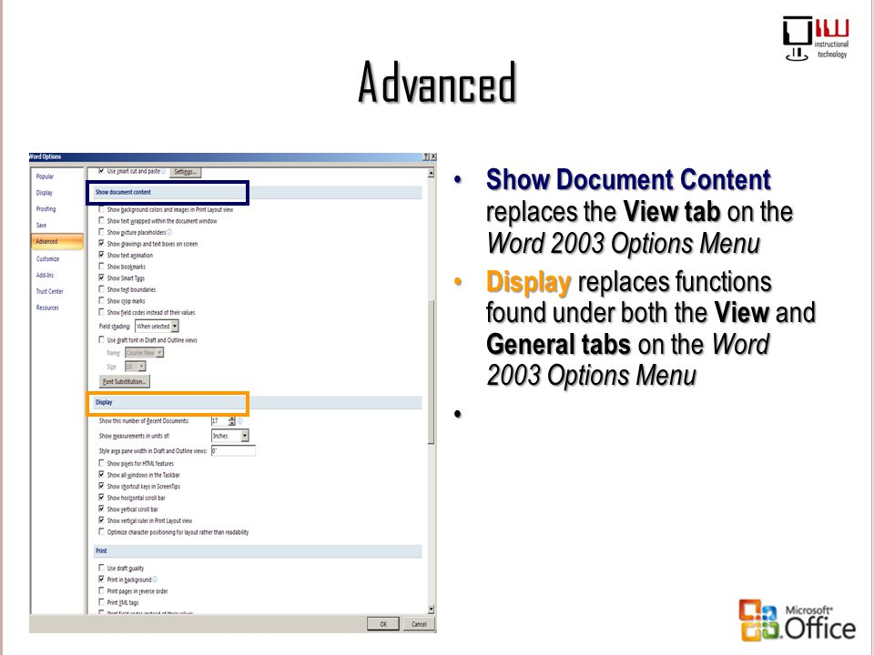 Advanced Show Document Content replaces the View tab on the Word 2003 Options Menu.