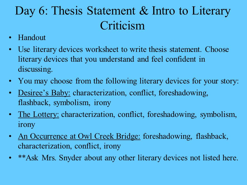 thesis statement for literary analysis essay When an assignment asks you to analyze, to interpret, to compare and   formulating a thesis is not the first thing you do after reading an essay  assignment  this final thesis statement presents an interpretation of a literary  work based on an.