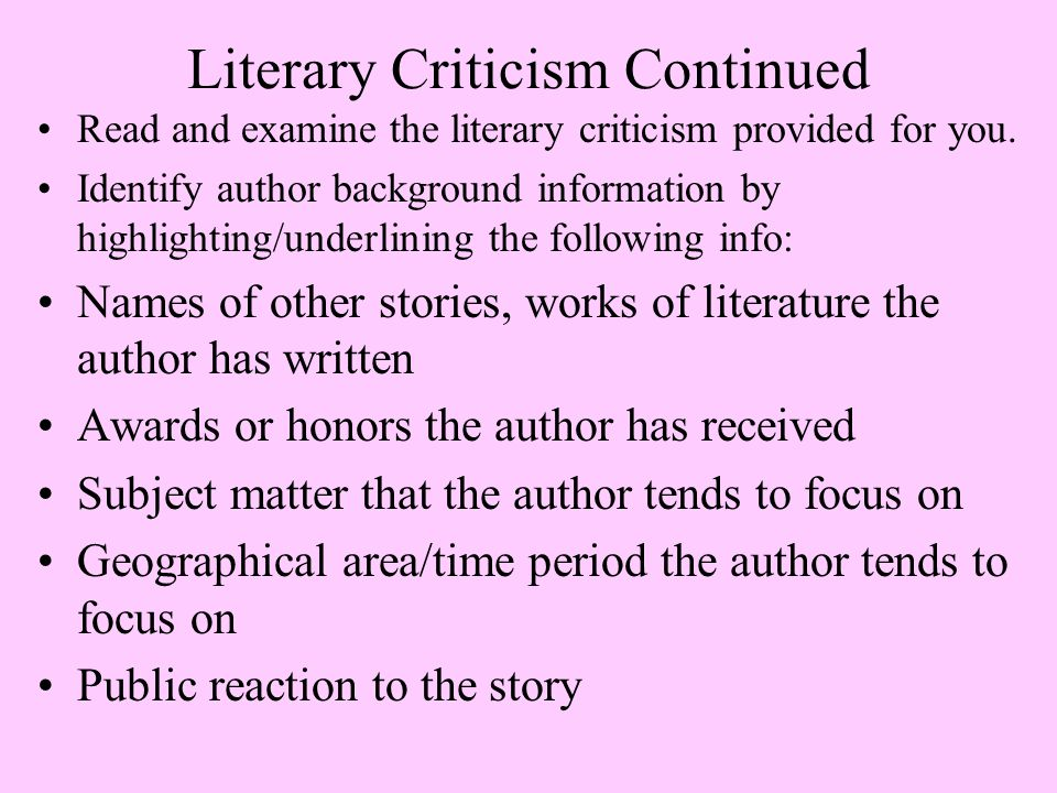 Literary Criticism Continued