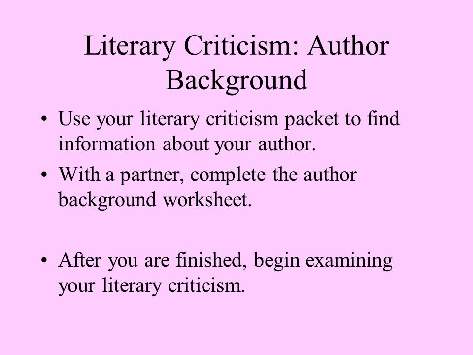Literary Criticism: Author Background