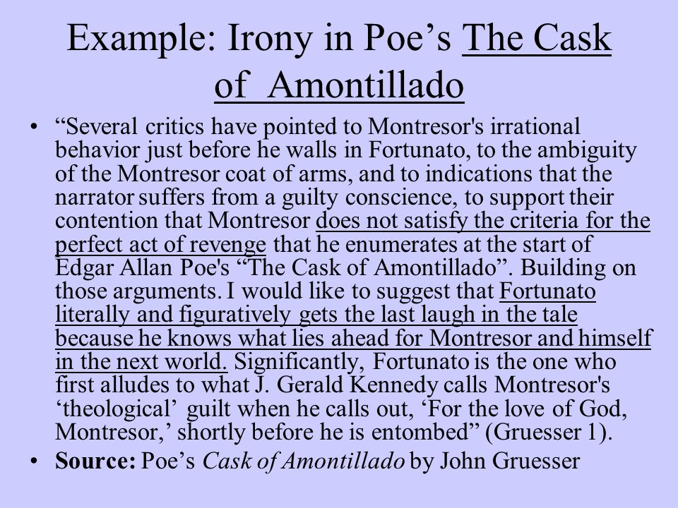 thesis sentence for the cask of amontillado Sample thesis statements just in case you've been assigned an essay, i've included thesis statements: edgar allan poe's the cask of amontillado, doubles as an essay on how to get revenge fortunato in edgar allan poe's.