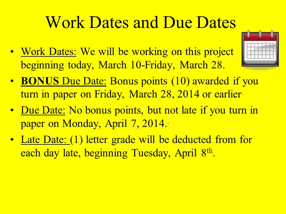 Work Dates and Due Dates