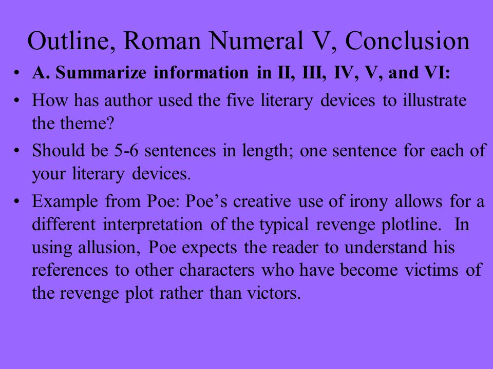 Outline, Roman Numeral V, Conclusion