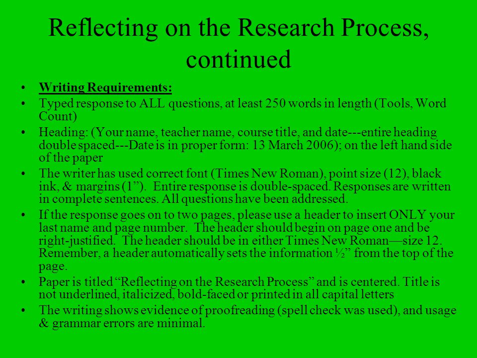 Reflecting on the Research Process, continued