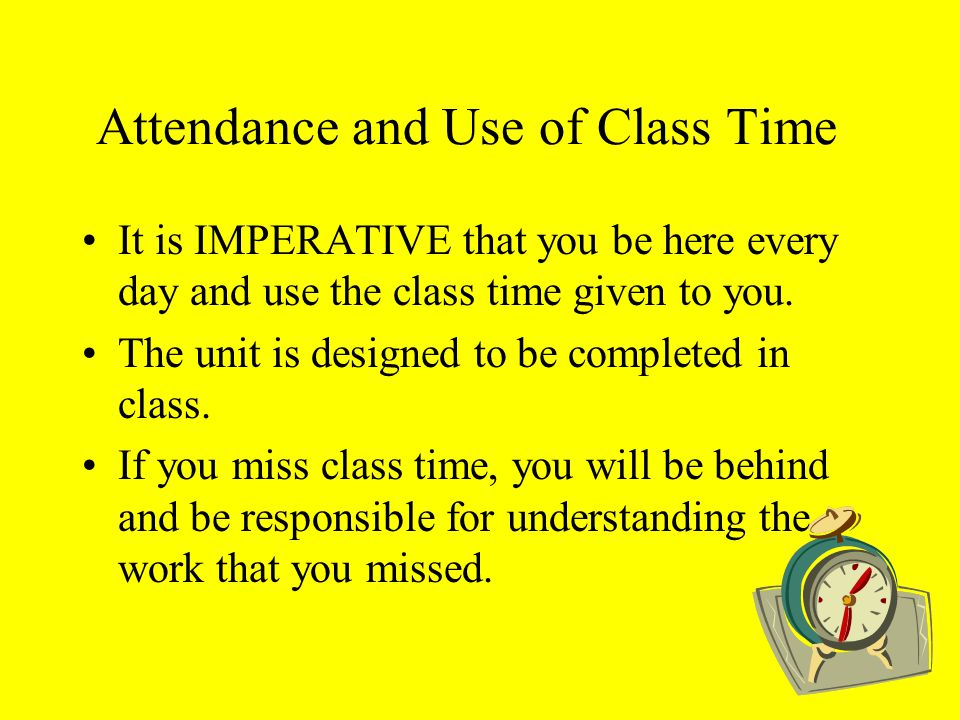 Attendance and Use of Class Time