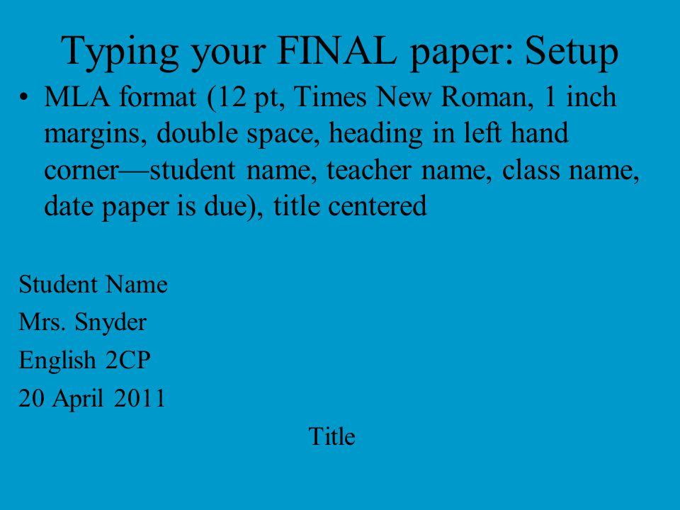 Typing your FINAL paper: Setup